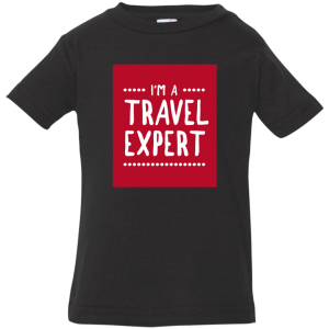 Travel Expert Infant Shirt
